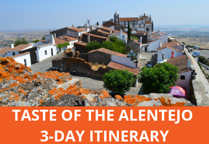 Taste of the Alentejo 3-day itinerary