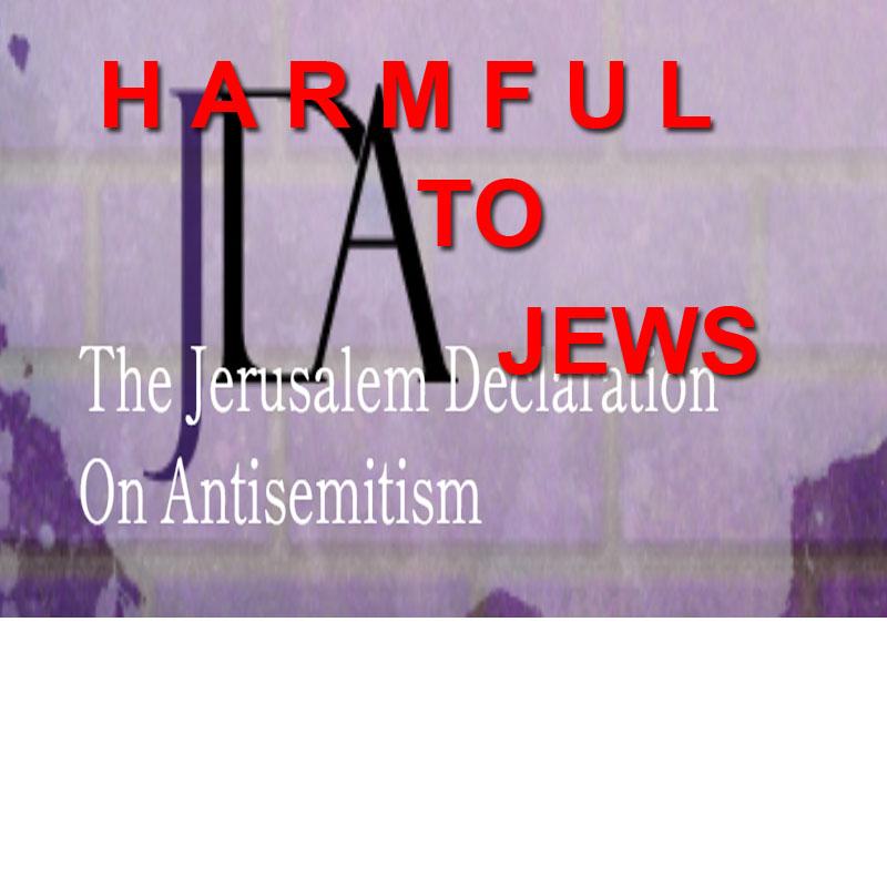 The Jerusalem declaration on antisemitism harmful to Jews