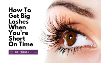 How To Get Big Lashes When You're Short On Time