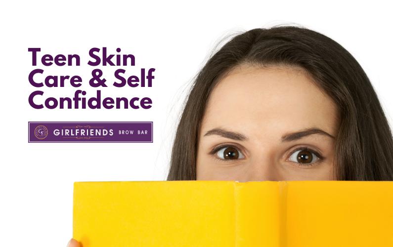 Teen Skin Care & Self Confidence