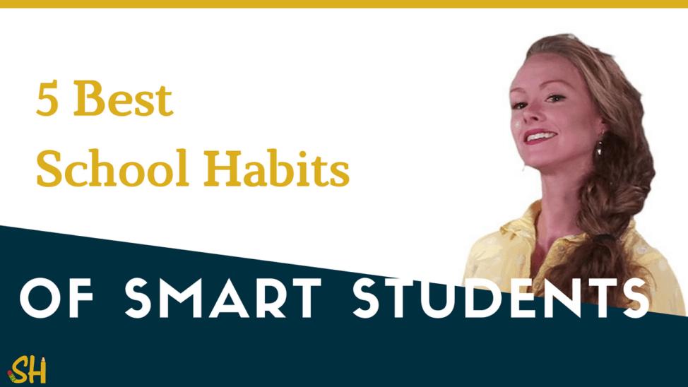 5 best school habits of smart students