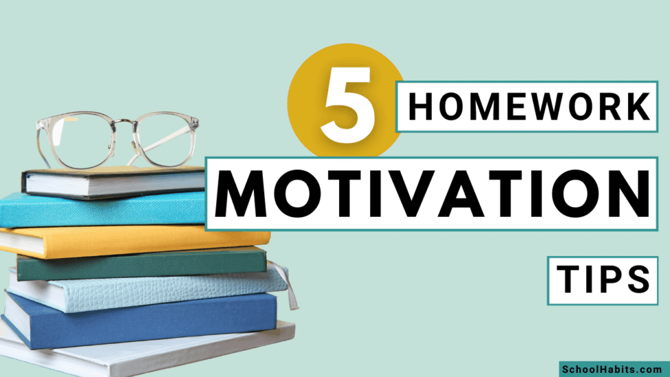 homework motivation tips