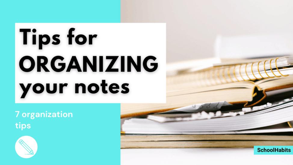 7 note organization tips