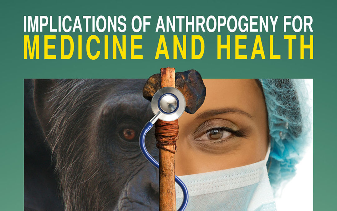 """Implications of Anthropogeny for Medicine & Health,"" a public CARTA symposium"