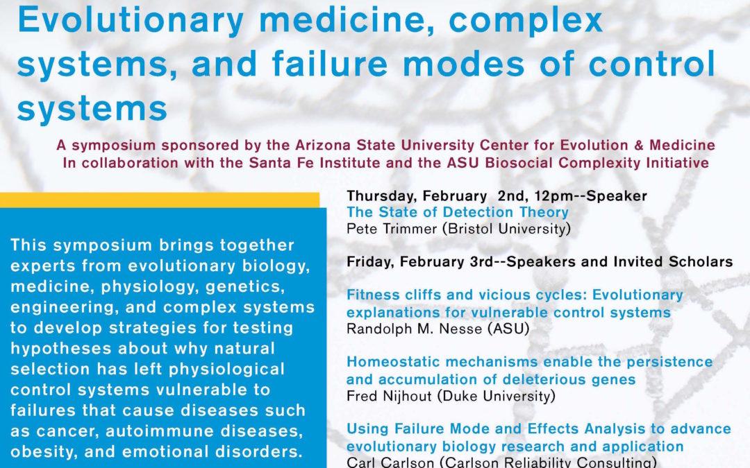 Live-streamed Evolutionary Medicine & Complex Adaptive Systems  Symposium Feb 2, 3