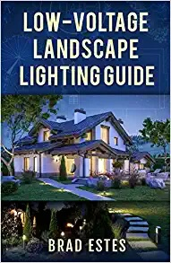 Low Voltage Landscape Lighting Guide - Book