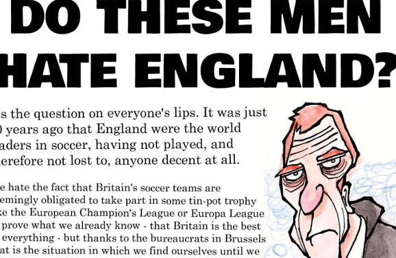 The Friday Cartoon, Early: DO THESE MEN HATE ENGLAND?