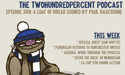 The 200% Podcast 309: A Loaf of Bread Signed by Paul Gascoigne