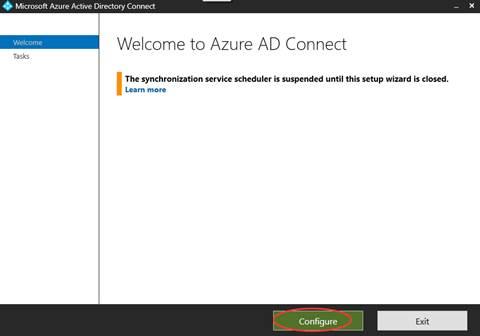 计算机生成了可选文字: Microsoft Azure Active Directory Connect Welcome Tasks Welcome to Azure AD Connect The synchronization service scheduler is suspended until this setup wizard is closed. Learn Configure EXIt