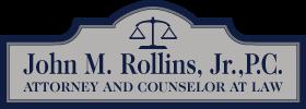 John M. Rollins, Jr., P.C.