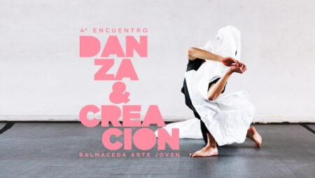 """4to Encuentro Danza y Creación """"Procesos en Desarrollo"""""""