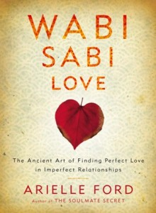 Wabi-Sabi-Love_Arielle-Ford_OM-Times-220x300