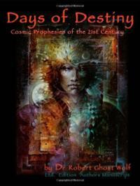 days-destiny-cosmic-prophecies-for-21st-century-robert-ghostwolf-paperback-cover-art