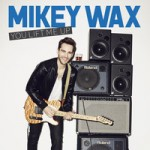 mikey wax