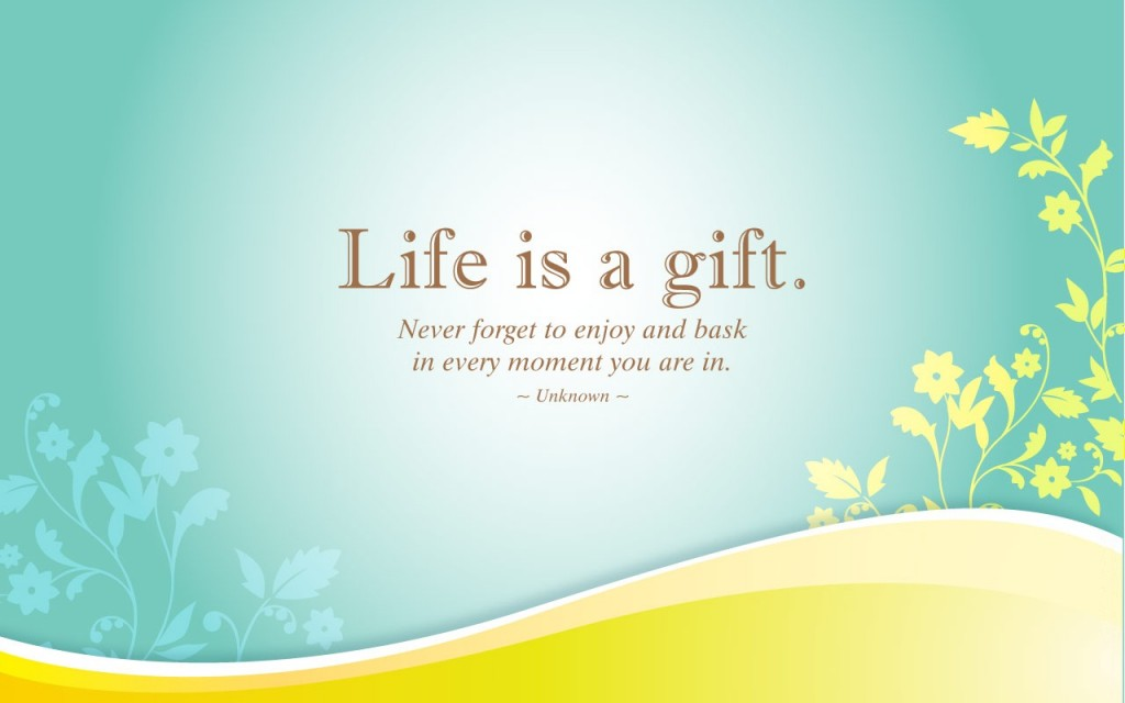 life-is-a-gift-motivational-motivational
