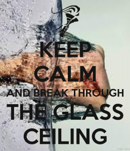 keep-calm-and-break-through-the-glass-ceiling