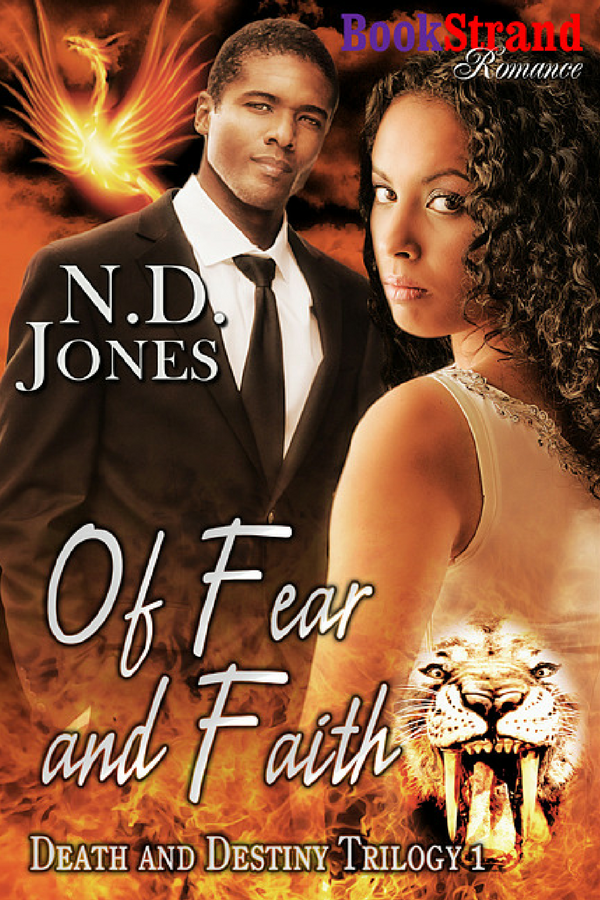 Of Fear and Faith, Paranormal Romance Novel with Witches and Shapeshifters by African American author ND Jones