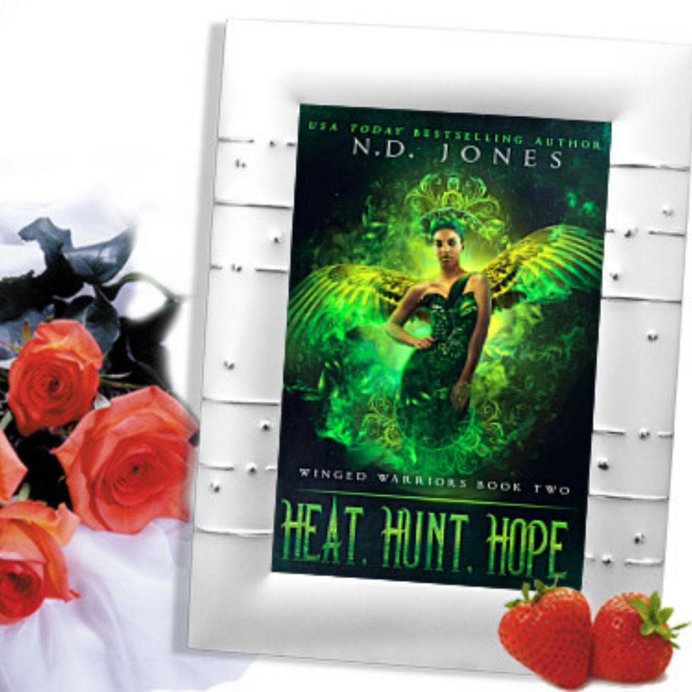 African American Urban Fantasy Romance by ND Jones-Heat, Hunt, Hope