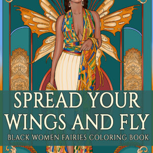 Black Women Fairies Coloring Book by ND Jones