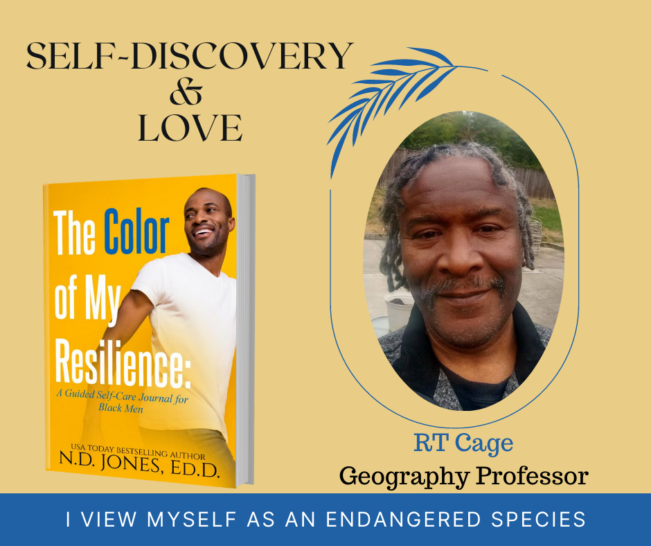 The Color of My Resilience A Guided Self Care Journal for Black Men by ND Jones RT Cage