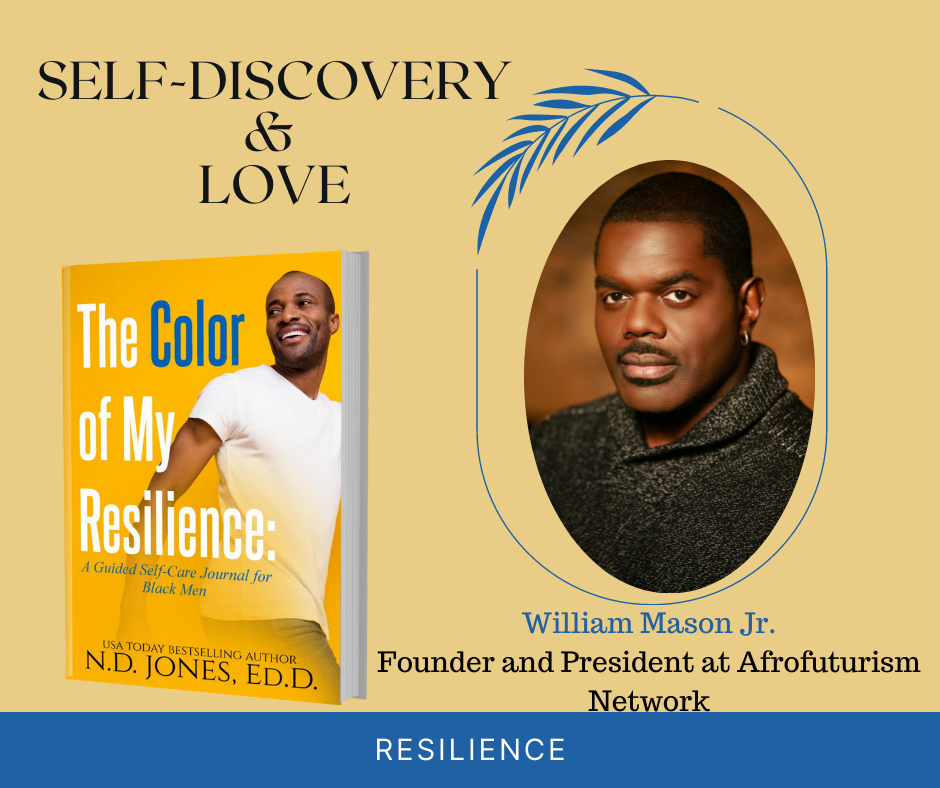 The Color of My Resilience A Guided Self Care Journal for Black Men by ND Jones William Mason