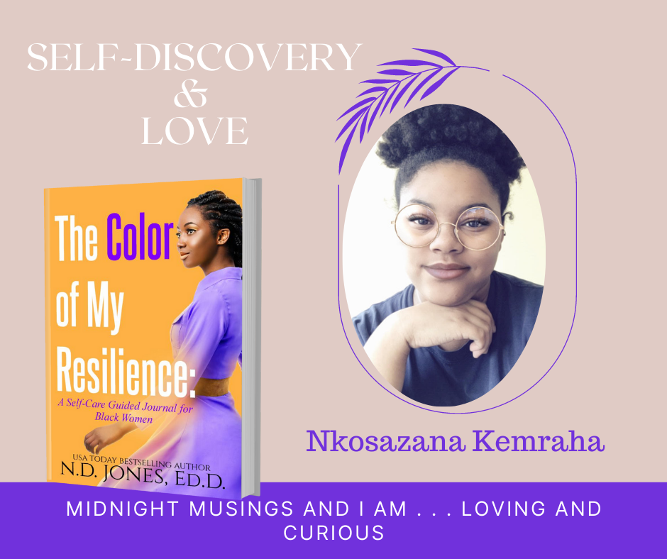 The Color of My Resilience A Guided Self Care Journal for Black WoMen by ND Jones Kemraha
