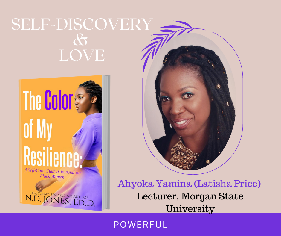 The Color of My Resilience A Guided Self Care Journal for Black WoMen by ND Jones Latisha Price