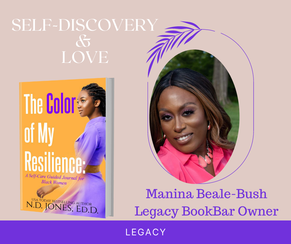 The Color of My Resilience A Guided Self Care Journal for Black WoMen by ND Jones Legacy Bookbar