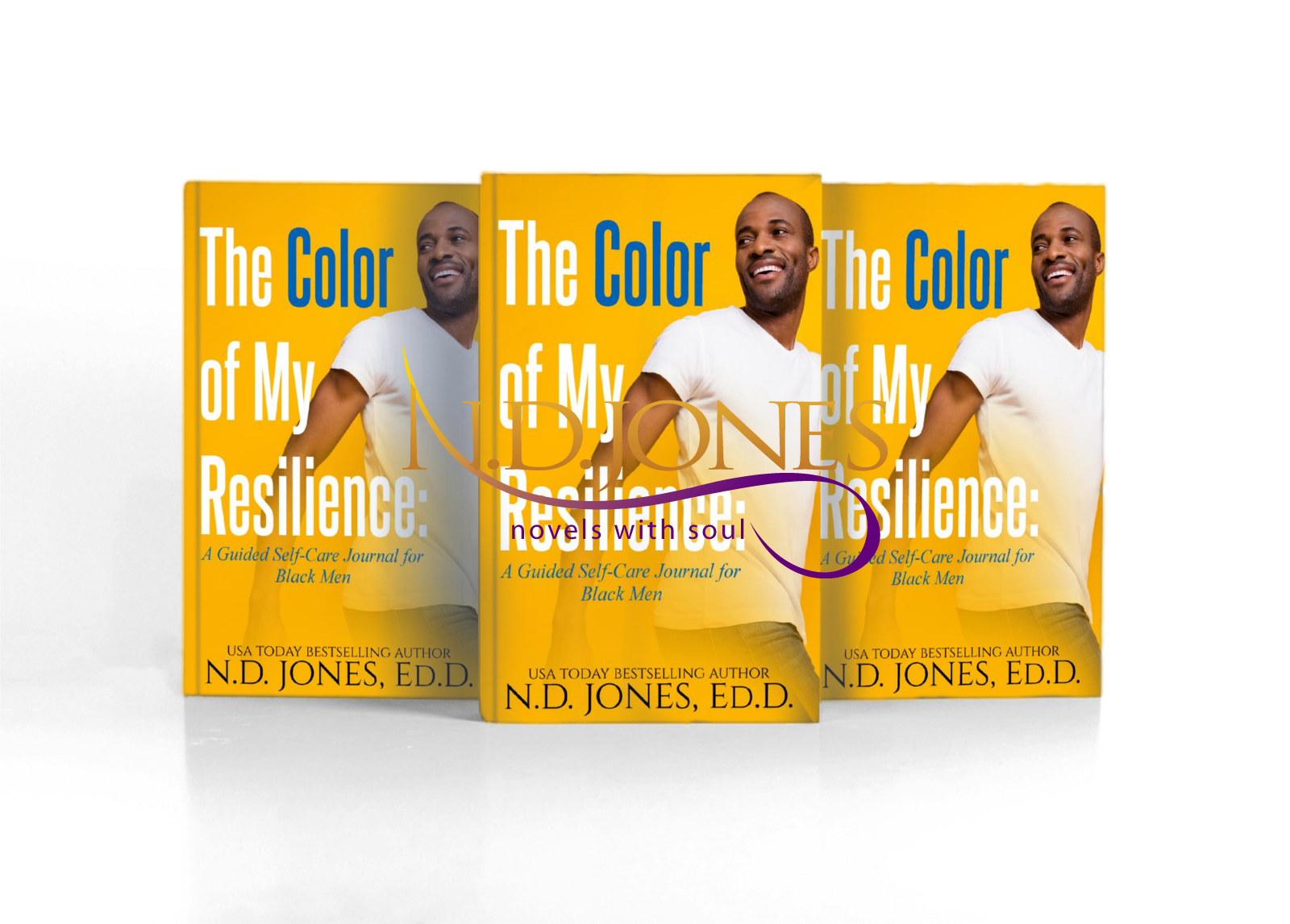 The Color of My Resilience: A Guided Self care Journal for Black Men by ND Jones