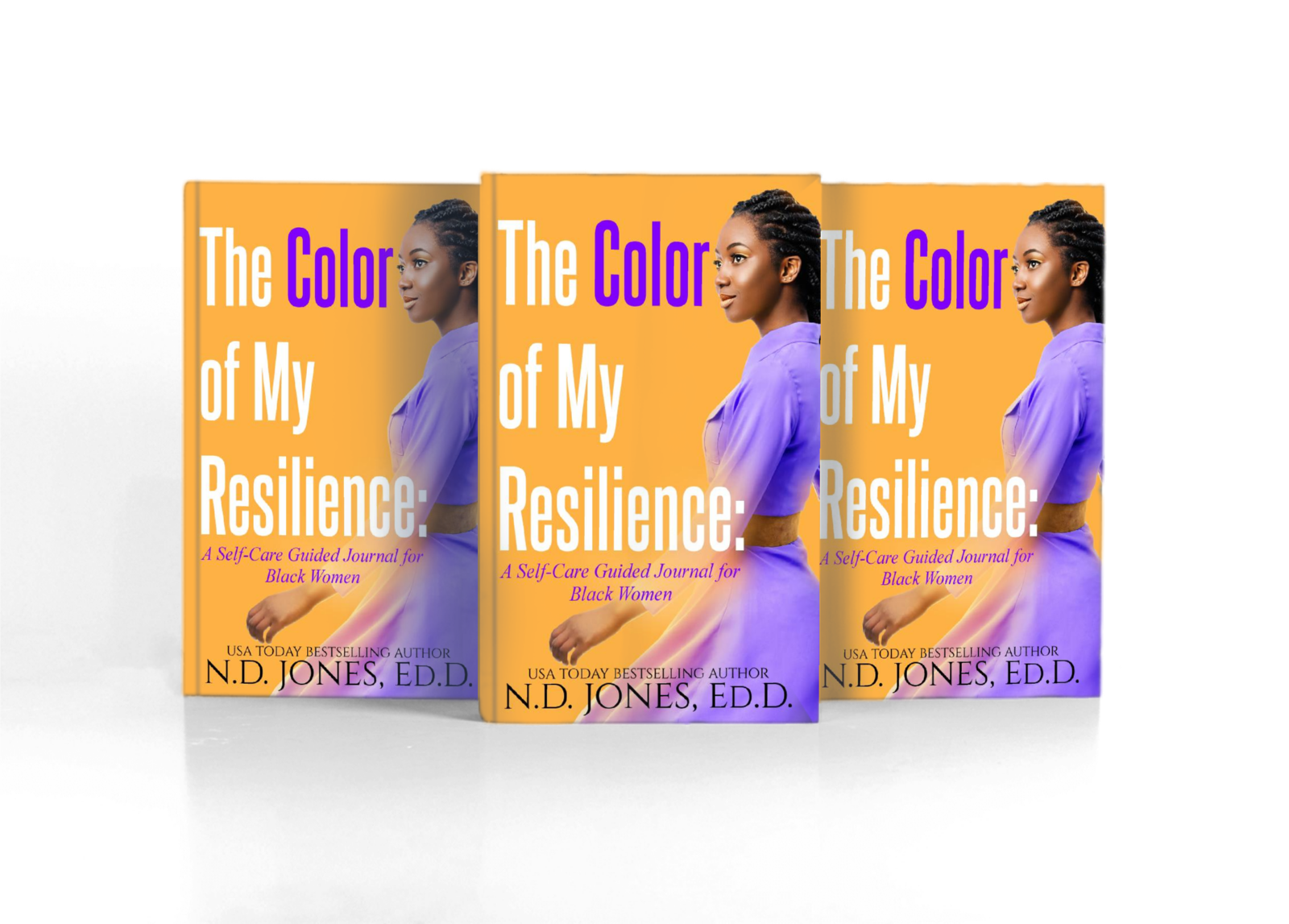 The Color of My Resilience a Guided Self-Care Journal for Black Women by ND Jones