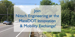 Join Nitsch at the MassDOT Innovation & Mobility Exchange