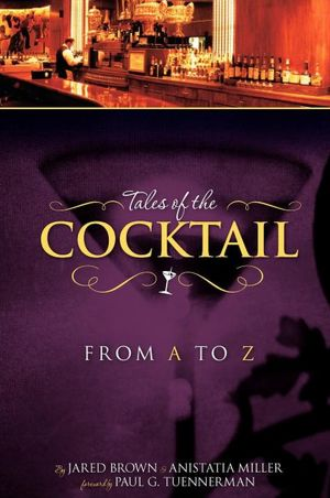 Tales of the Cocktail From A-Z