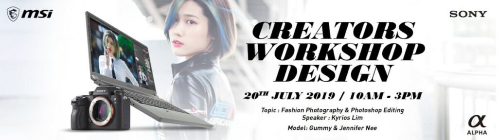 MSI and Sony to offer exclusive Creator Workshop with fashion photographer Kyrios Lim 6
