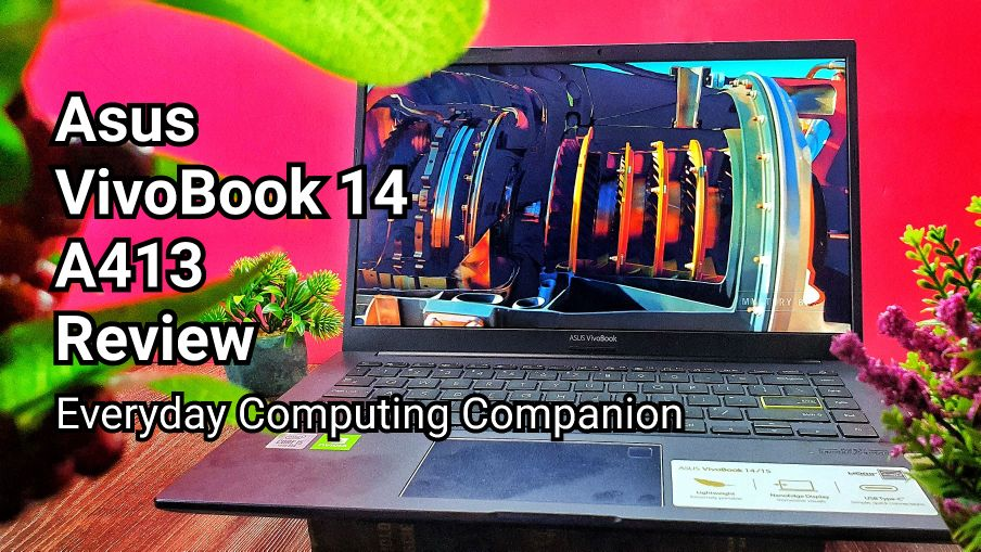 ASUS VivoBook 14 A413 Review - Your EveryDay Cool Computing Companion 7