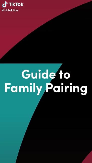 Family Pairing Tiktok