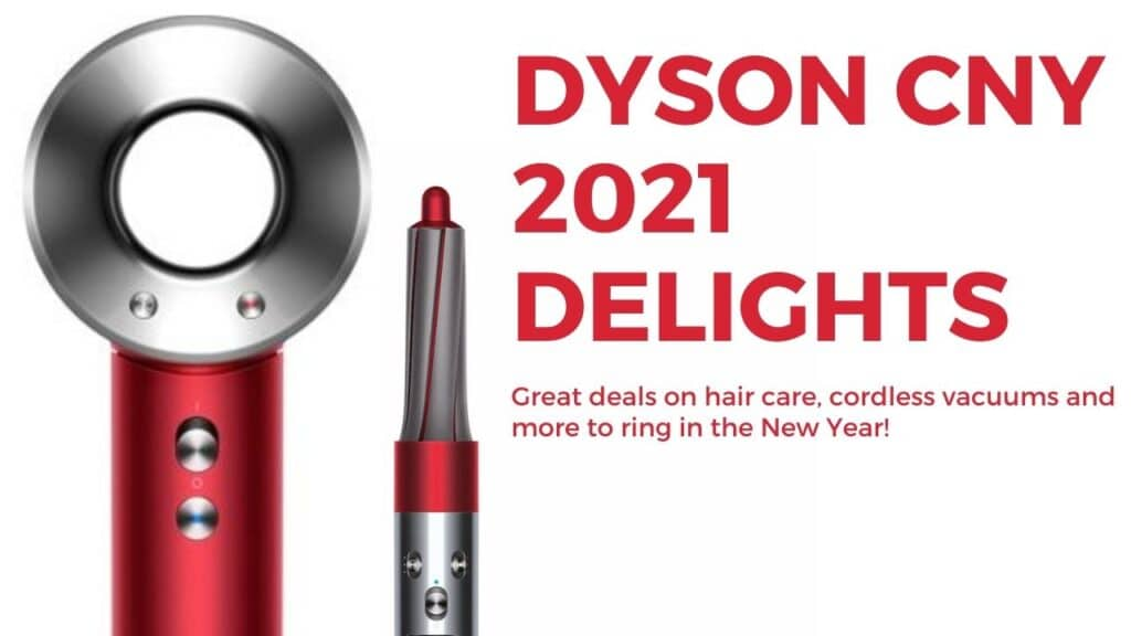 Dyson CNY 2021 promotions rings in awesome specials for home and wellbeing 1