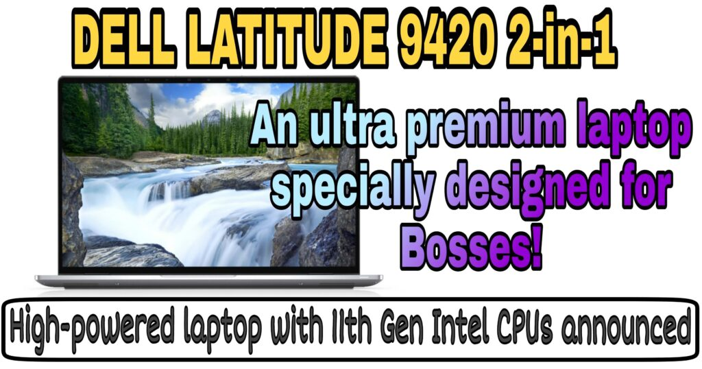 latitude 9420 2 in 1 ces 2021