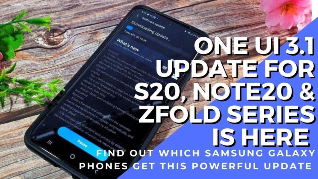 samsung one ui 3.1 update