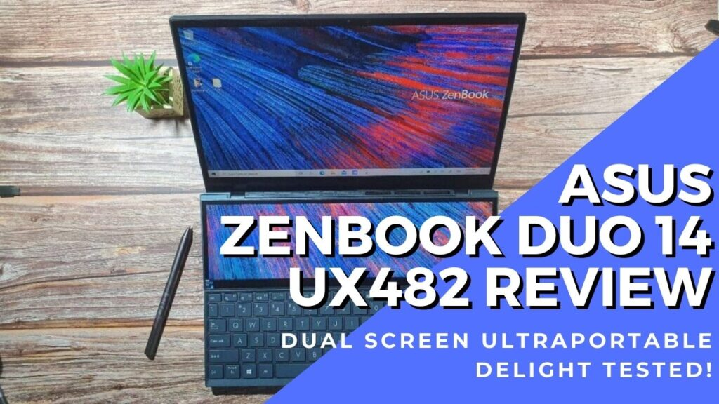 asus zenbook duo 14 ux 482 review