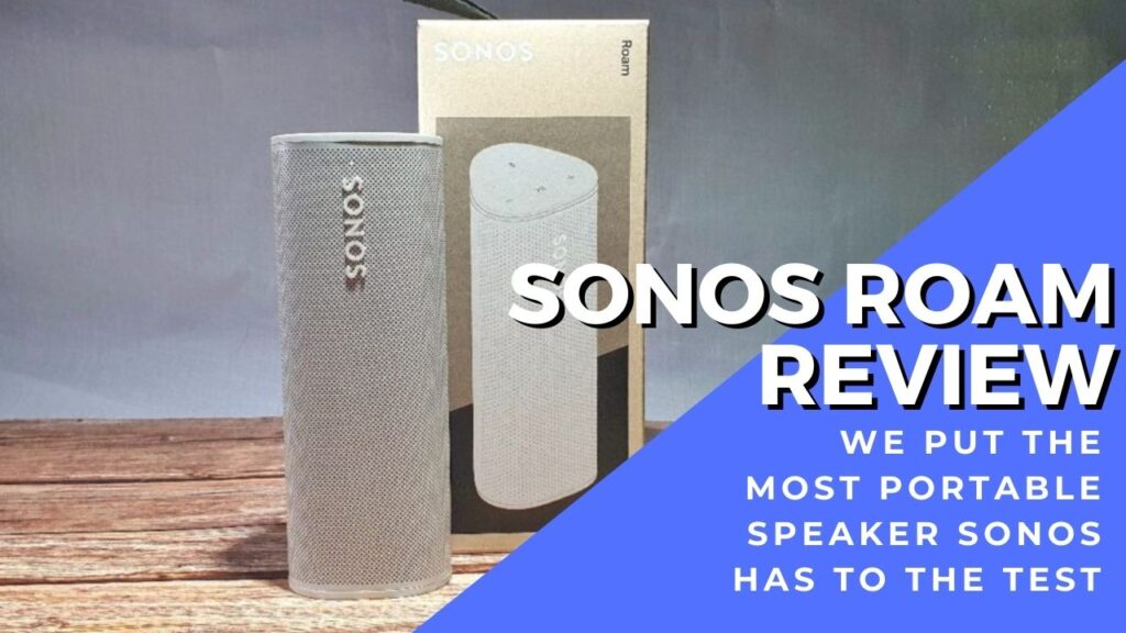 Sonos Roam review - Potent portability and sensuously sweet sound for RM1,099 1