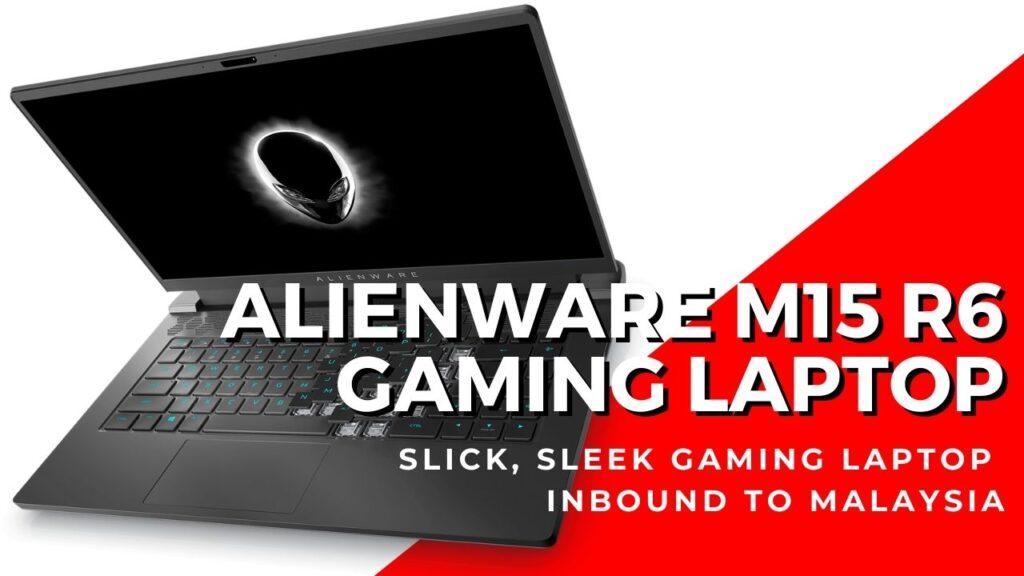 alienware m15 r6