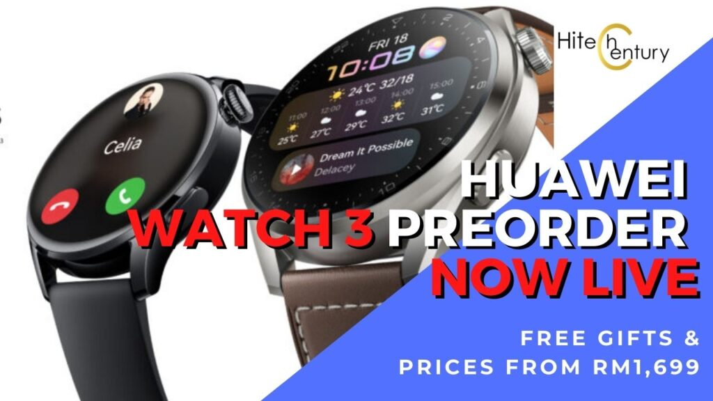 Huawei Watch 3 preorders now in Malaysia priced from RM1,699 with free gifts 1