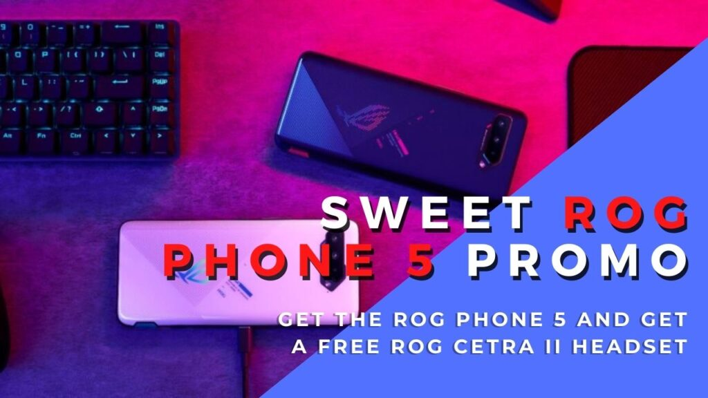 ROG Phone 5 promotion - buy and get a free ROG Cetra II 2