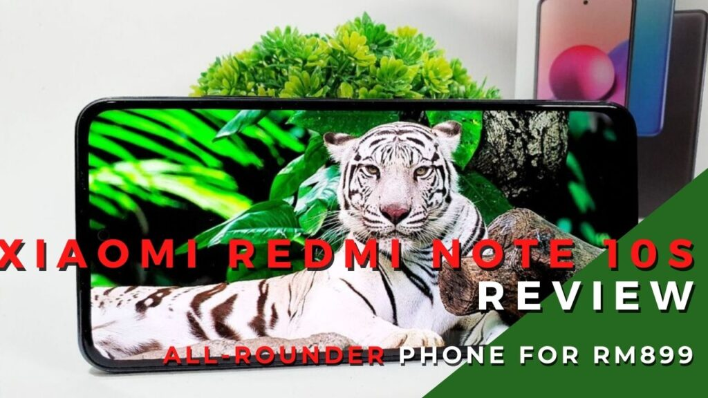 Xiaomi Redmi Note 10S Review - Well Rounded Workhorse Phone for RM899 1