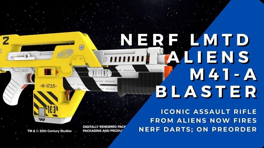 Nerf LMTD Aliens M41-A Blaster cover