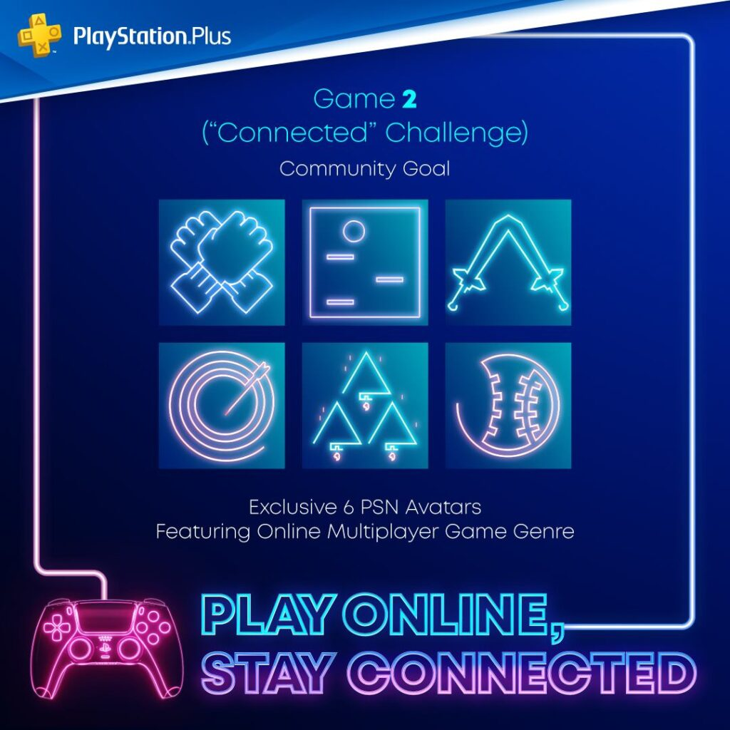 Sony Play Online Stay Connected campaign challenge 2