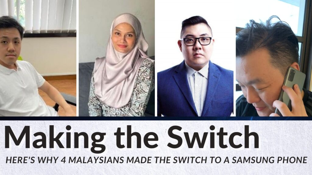 Here's why 4 Malaysians switch to a Samsung Galaxy phone title