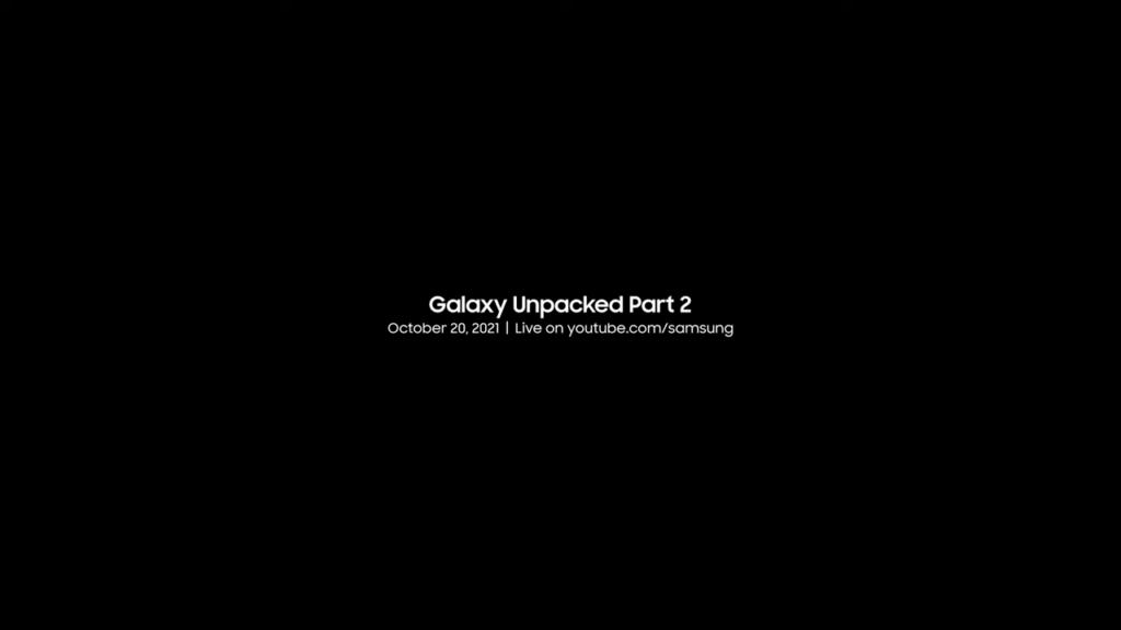 Samsung Galaxy Unpacked Part 2 date