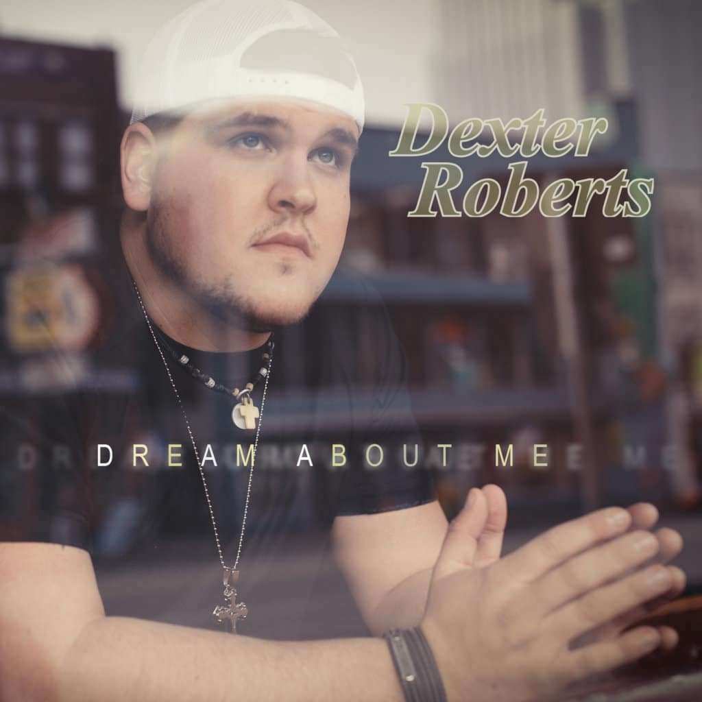 Dexter Roberts, 'Dream About Me'—EP Review
