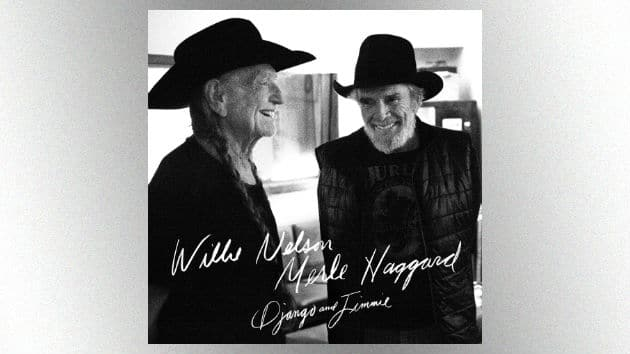 New Willie Nelson and Merle Haggard music? Yes please!